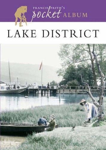 Read Online Francis Frith's Lake District Pocket Album (Photographic Memories) PDF