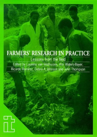 Farmers' Research in Practice: Lessons from the Field (International Development)