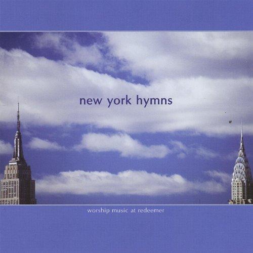 Amazon Com New York Hymns Redeemer Presbyterian Church