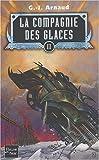 Image de La compagnie des glaces, Tome 3 : Le Réseau de Patagonie. Les Voiliers du rail. Les fous du soleil.