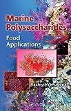 Marine Polysaccharides, Vazhiyil Venugopal, 1439815267