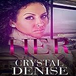Her | Crystal Denise