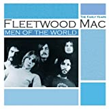 fleetwood mac blues years - Men of the World: The Early Years