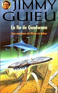 La fin de Gondwana par Jimmy Guieu