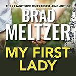 My First Lady | Brad Meltzer