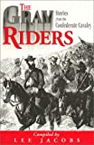 The Gray Riders, Lee Jacobs, 1572491531