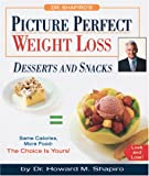 Dr. Shapiro's Picture Perfect Weight Loss, Howard M. Shapiro, 0762409835