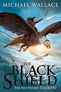 The Black Shield by Michael Wallace ebook deal