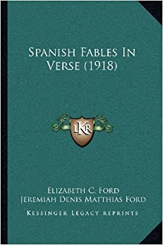 Spanish Fables in Verse (1918)