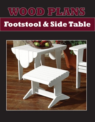 Footstool Plan - ADIRONDACK FOOTSTOOL AND SIDE TABLE - PAPER WOODWORKING PLAN
