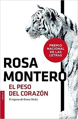 El peso del corazón (NF Novela): Amazon.es: Rosa Montero ...