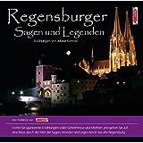 Regensburger Sagen und Legenden: Stadtsagen und Geschichte Regensburg (CD-Digipack) (Stadtsagen / Die schönsten deutschen Sagen als Hörbuch)