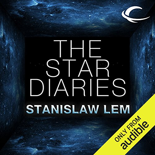 Audio Star - The Star Diaries: Further Reminiscences of Ijon Tichy