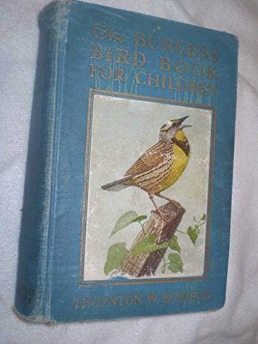 The Burgess Bird Book for Children by LITTLE BROWN AND COMPANY