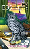 The Big Kitty, Claire Donally, 042524802X