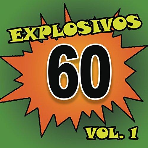 Explosivos 60, Vol. 1