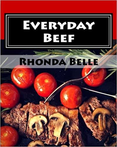 Everyday Beef: 60 Simple & #Delish Red Meat Recipes