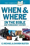 img - for The Complete Book of When and Where (The Complete Book Reference Series) by E. Michael Rusten (2005-02-01) book / textbook / text book