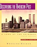 Discovering the American Past, William Bruce Wheeler, 0395871883