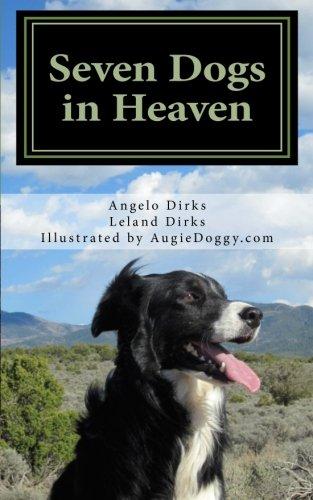 Seven Dogs in Heaven