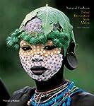 Natural Fashion: Tribal Decoration Fr...