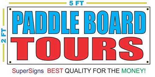 PADDLE BOARD TOURS Banner Sign (Tour Paddle)