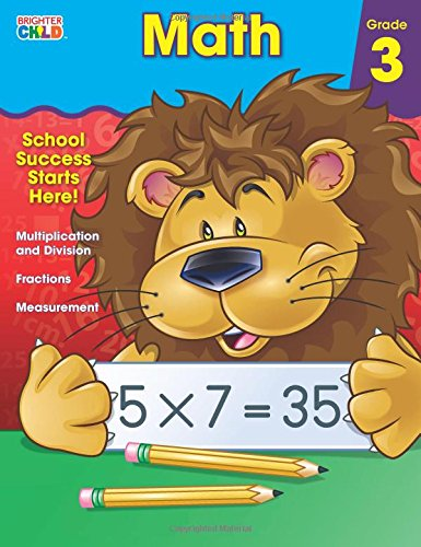 Math Workbook, Grade 3 (Brighter Child: Grades 3): Brighter Child ...