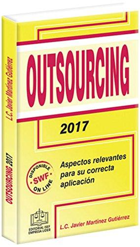 Amazon.com: OUTSOURCING 2017 (Spanish Edition) eBook: L.C. Javier Martínez Gutiérrez : Kindle Store