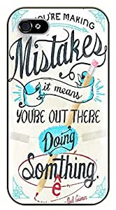 """iPhone 6 (4.7"""") If you are making mistakes it means you're out there making something """"E"""" - black plastic case / Life Quotes"""