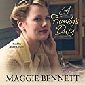 A Family's Duty Audiobook by Maggie Bennett Narrated by Anne Dover