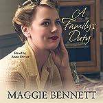 A Family's Duty | Maggie Bennett