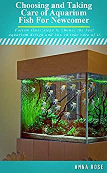 Choosing And Taking Care Aquarium Fish For Newcomer