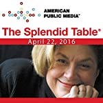 580: Chefs' Obsessions |  The Splendid Table