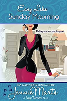 Easy Like Sunday Mourning: (A Cozy Mystery Romance) (A Page Turners Novel Book 2) by [Marts, Jennie]