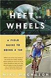 Heft on Wheels, Mike Magnuson, 1400052416