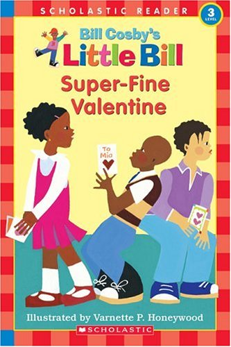Super-Fine Valentine (A Little Bill Book for Beginning Readers)