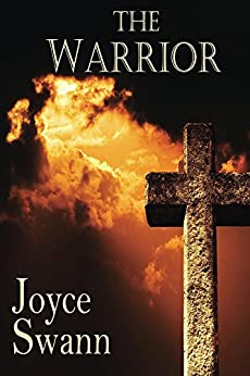 The Warrior by [Swann, Joyce]