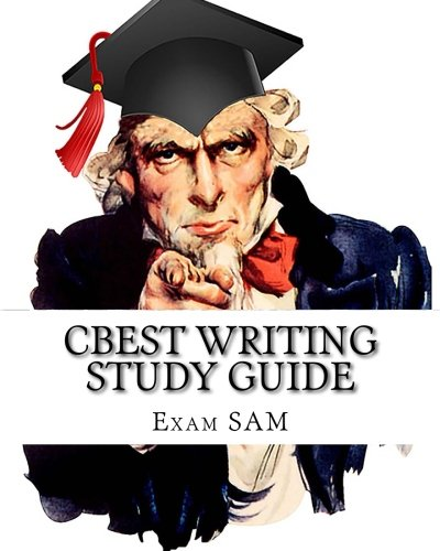 CBEST Writing Study Guide: with Sample CBEST Essays and CBEST English Grammar Review Workbook