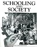 Schooling and Society, Webb, Rodman B. and Sherman, Robert R., 0024249009