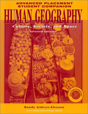 Human Geography: Culture, Society, and Space (Advanced Placement Student Companion, Seventh Edition)