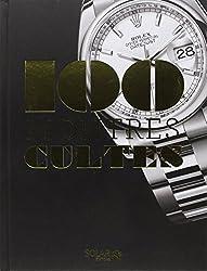 Les 100 cultes - montres