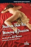 Nude on Thin Ice / Memory of Passion (Stark House Noir Classics)