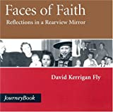 Faces of Faith, David Kerrigan Fly, 0898694310