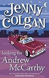 Looking for Andrew McCarthy, Jenny Colgan, 000712855X