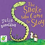 The Snake Who Came to Stay | Julia Donaldson