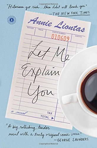 Download Let Me Explain You: A Novel PDF