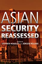 Asian Security Reassessed