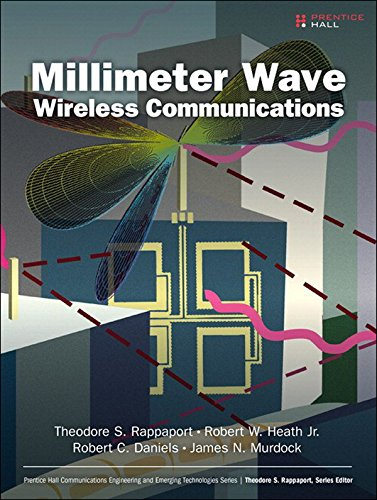 Download Millimeter Wave Wireless Communications (Prentice Hall Communications Engineering and Emerging Technologies Series from Ted Rappaport) Pdf