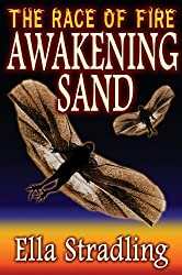 Awakening Sand (The Race of Fire Book 2)
