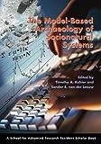 The Model-Based Archaeology of Socionatural Systems, Timothy A. Kohler and Sander Ernst van der Leeuw, 1930618875